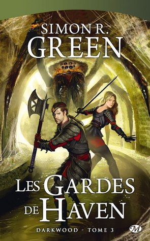 Les gardes de Haven (Darkwood, #3)