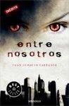 Entre nosotros by Juan Ignacio Carrasco