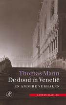 De dood in Venetië by Thomas Mann