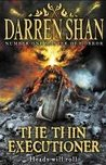 The Thin Executioner by Darren Shan