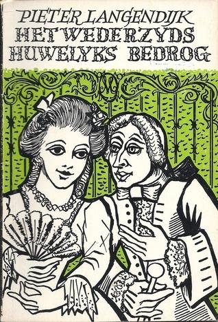 Het Wederzyds Huwelyks Bedrog : blijspel