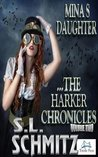 Mina's Daughter: The Harker Chronicles, Volume 2