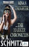 Mina's Daughter: The Harker Chronicles, Volume 3