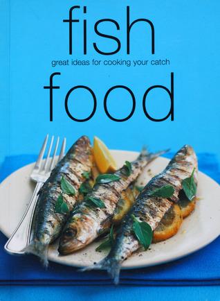 Fish Food by Murdoch Books