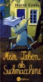 Ebook Mein Leben als Suchmaschine by Horst Evers DOC!