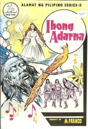 Ibong Adarna (Alamat Ng Pilipino Series 2)