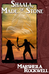 Shaala, Made of Stone (Tales of Sand and Sorcery #1)