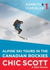 SummitsIcefields 1: Alpine Ski Tours in the Canadian Rockies