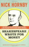 Shakespeare Wrote for Money (Stuff I've Been Reading, #3)