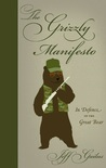 The Grizzly Manifesto by Jeff Gailus
