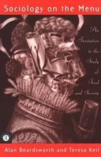 Sociology on the Menu by Alan Beardsworth