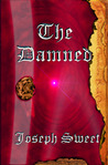 The Damned: Damnation Chronicles: Book One