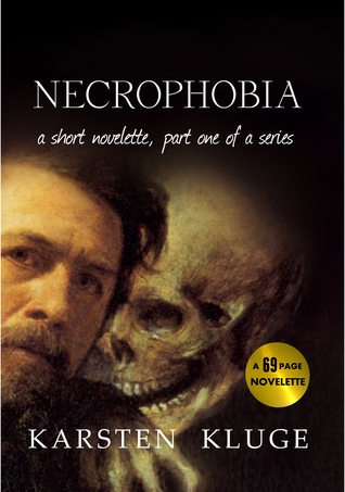Necrophobia, A Short Novelette by Karsten Kluge