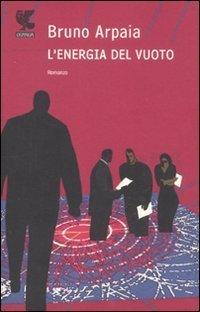 L'energia del vuoto by Bruno Arpaia