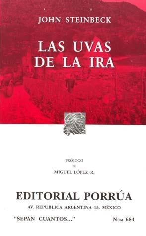Las Uvas de la Ira. (Sepan Cuantos, #684)