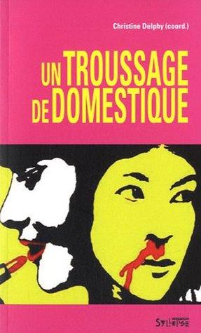 Un Troussage De Domestique