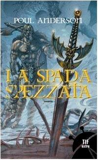 La spada spezzata by Poul Anderson