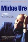 Midge Ure: If I Was