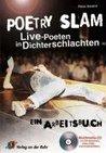 Poetry Slam - Ein Arbeitsbuch