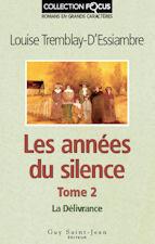 La Délivrance (Les années du silence #2)