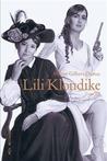 Lili Klondike tome III (Lili Klondike, #3)