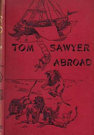 Ebook Tom Sawyer Abroad by Mark Twain TXT!