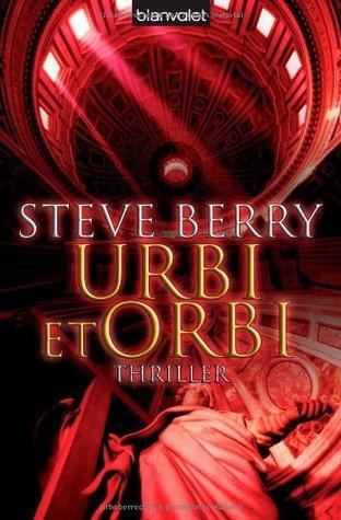 Urbi Et Orbi - Steve Berry