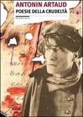 Poesie della crudeltà (1913-1935)