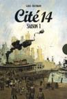 Cité 14 - Saison 1 (Coffret)
