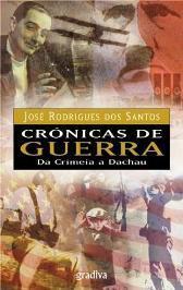 Crónicas de Guerra - Vol. I by José Rodrigues dos Santos