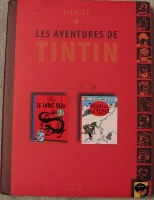 Les Aventures De Tintin; Le Lotus Bleu; Tintin Au Tibet