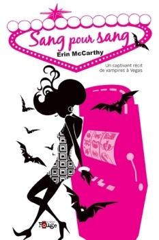 Sang pour Sang (Vampires à Vegas, #1)