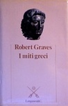 I miti greci by Robert Graves