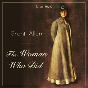 The Woman Who Did (Librivox Audiobook)