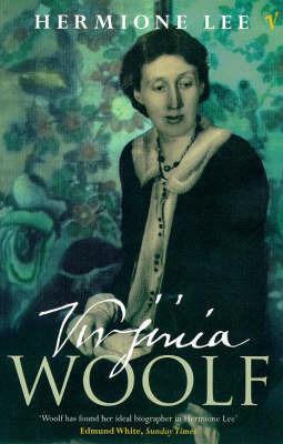 Virginia Woolf by Hermione Lee
