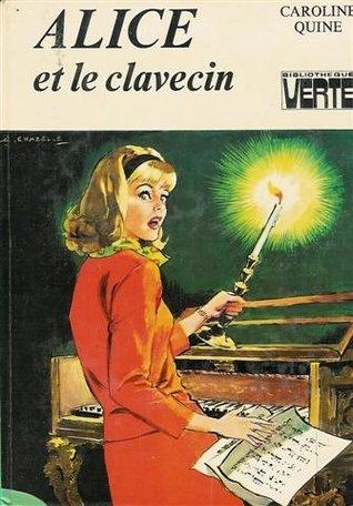 Alice et le clavecin (Alice, #21)