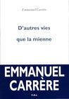D'autres vies que la mienne by Emmanuel Carrère