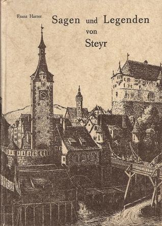 Sagen und Legenden von Steyr
