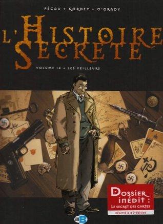 L'Histoire Secrète, Tome 14 : Les veilleurs