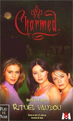 Rituel vaudou (Charmed #5)