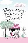 Our Own Piece of Paris