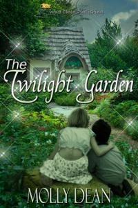 The Twilight Garden by Molly Dean