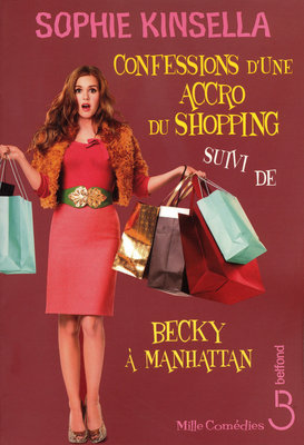 Confessions d'une accro du shopping by Sophie Kinsella