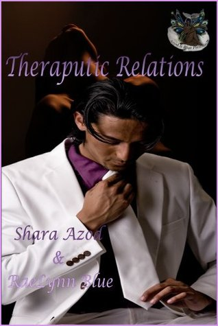 Therapeutic Relations By Shara Azod