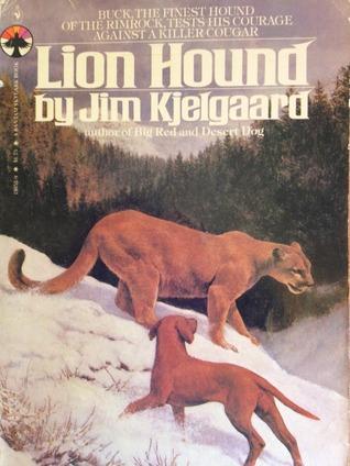 Lion Hound by Jim Kjelgaard