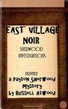 East Village Noir (a Payton Sherwood mystery)