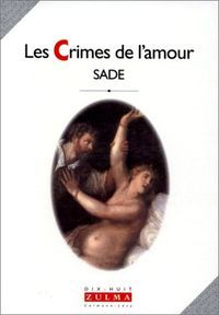 """Les crimes de l'amour: nouvelles héroïques et tragiques précédées de """"Une idée sur les romans"""""""