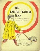 the-hateful-plateful-trick