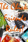 The Chick Friends Rules! Sophomore Year (The Chick Friends Rules! #2)