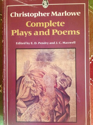 The Complete Plays and Poems by Christopher Marlowe